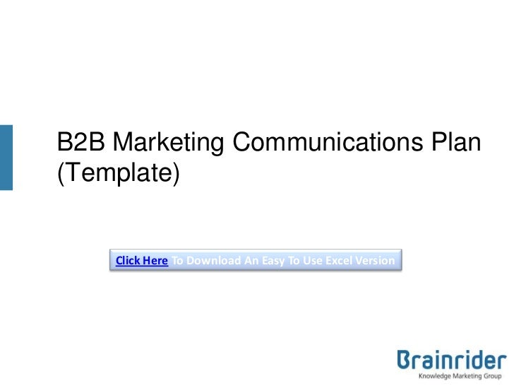 B2B Marketing Communications Plan Template V3 (2013)
