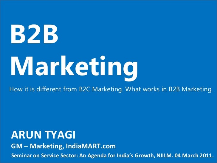An overview of the difference in marketing on a b2c site and b2b site