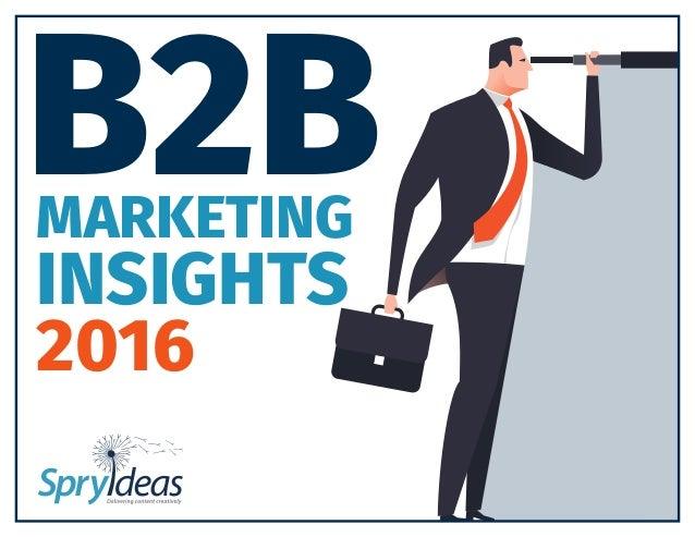 MARKETING INSIGHTS 2016 B2B