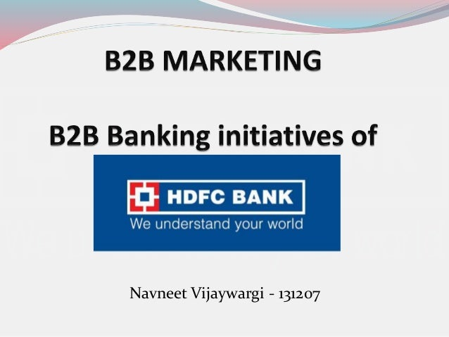 B2B Marketing initiatives of HDFC Bank