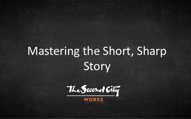 Mastering the Short, Sharp Story