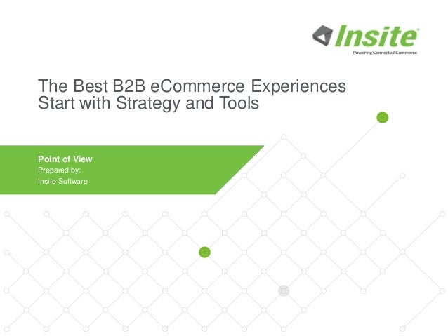 insite software s b2b online presentation the best b2b ecommerce exp