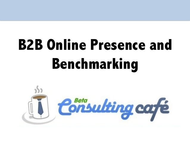 B2B Online Presence and Benchmarking