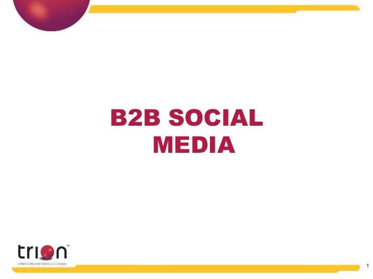 B2B SOCIAL   MEDIA             1