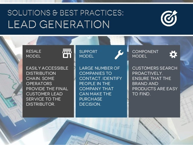 #B2B2016 easily accessible distribution chain. Some operators provide the final customer lead service to the distributor. ...