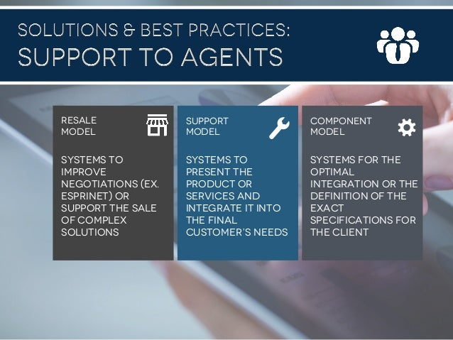 #B2B2016 Systems to improve negotiations (ex. Esprinet) or support the sale of complex solutions Systems to present the pr...