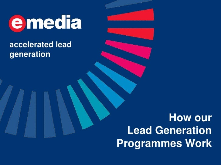 accelerated leadgeneration                            How our                     Lead Generation                   Progra...