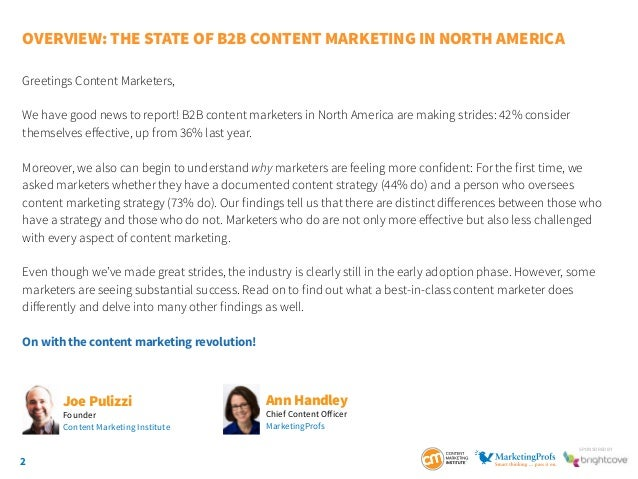 2 SponSored by Overview: The State of B2B Content Marketing IN NORTH AMERICA Greetings Content Marketers, We have good new...
