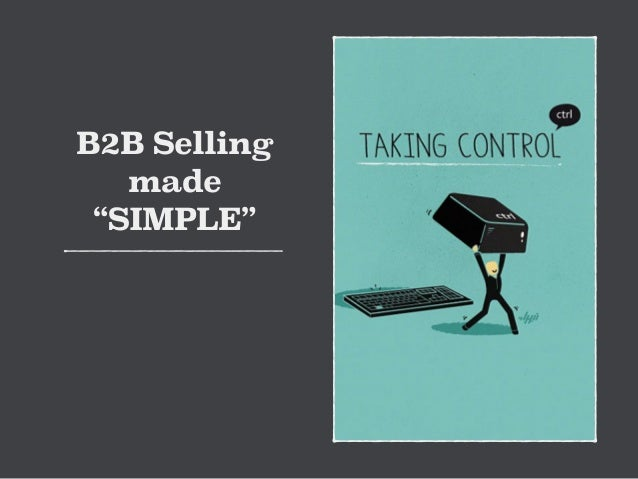 "B2B Selling  made  ""SIMPLE"""