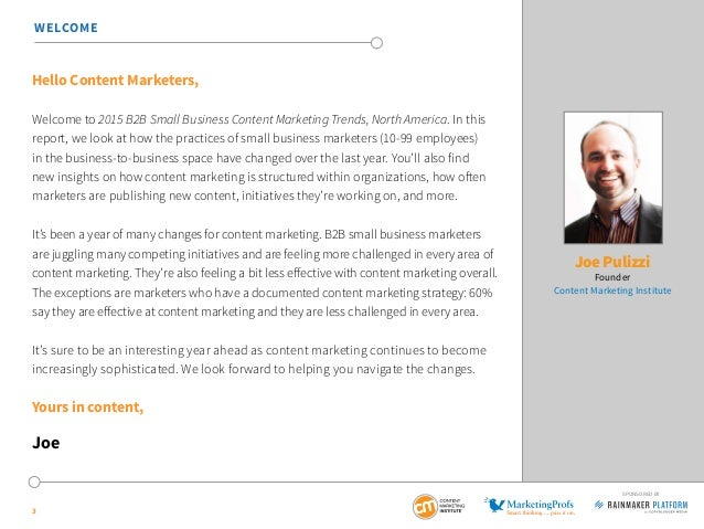 Hello Content Marketers, Welcome to 2015 B2B Small Business Content Marketing Trends, North America. In this report, we lo...
