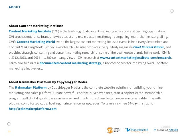 33 ABOUT About Content Marketing Institute Content Marketing Institute (CMI) is the leading global content marketing educa...