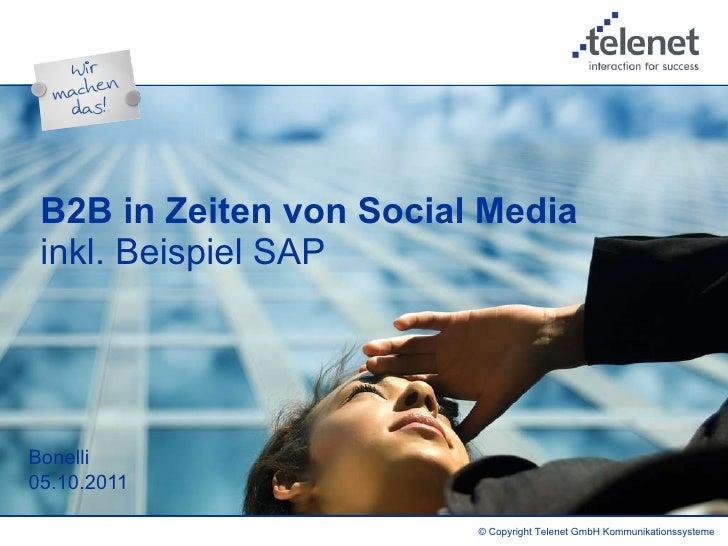 B2B in Zeiten von Social Media  inkl. Beispiel SAP Bonelli  05.10.2011