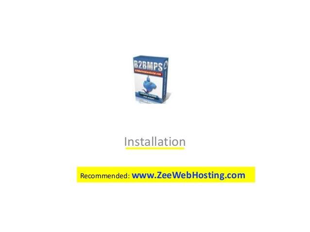 Installation Recommended: www.ZeeWebHosting.com