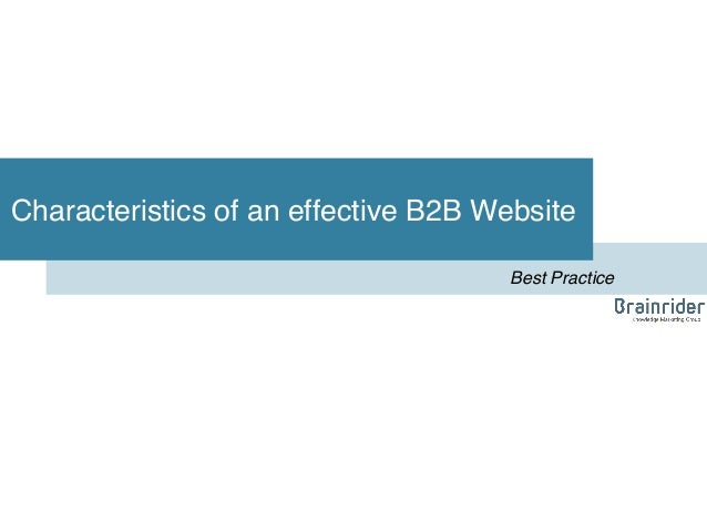 Characteristics of an effective B2B Website! Best Practice!