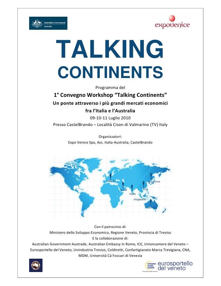 "B2B Workshop ""Talking Continents"" Italia Australia - Castelbrando luglio 2010"