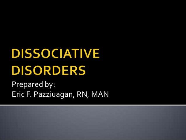 Prepared by: Eric F. Pazziuagan, RN, MAN