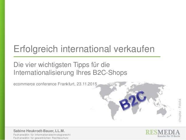 Sabine Heukrodt-Bauer, LL.M. Fachanwältin für Informationstechnologierecht Fachanwältin für gewerblichen Rechtsschutz Erfo...