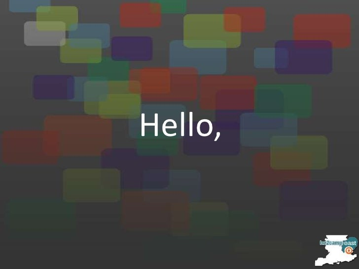 Hello,<br />
