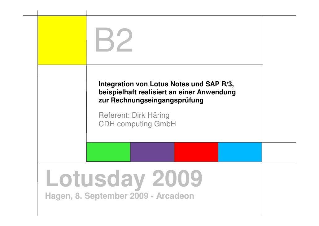 B2             Integration von Lotus Notes und SAP R/3,             beispielhaft realisiert an einer Anwendung            ...