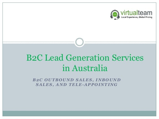 B2C OUTBOUND SALES, INBOUND SALES, AND TELE-APPOINTING B2C Lead Generation Services in Australia