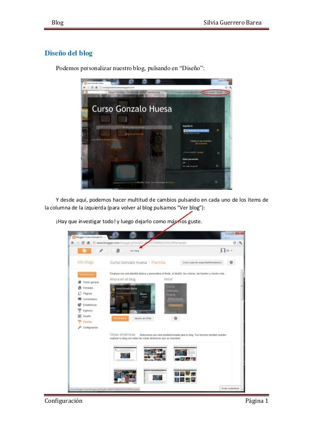 """Blog Silvia Guerrero Barea Configuración Página 1 Diseño del blog Podemos personalizar nuestro blog, pulsando en """"Diseño"""":..."""