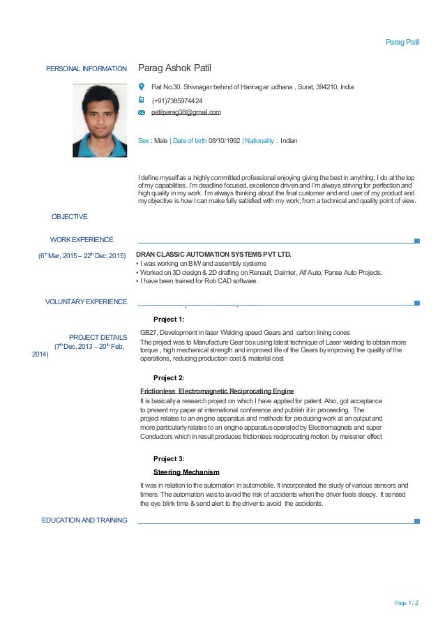 Experienced Mechanical Engineer Resume. Parag Patil PERSONAL INFORMATION  Parag Ashok Patil Flat No.30, Shivnagar Behind Of Harinagar ...