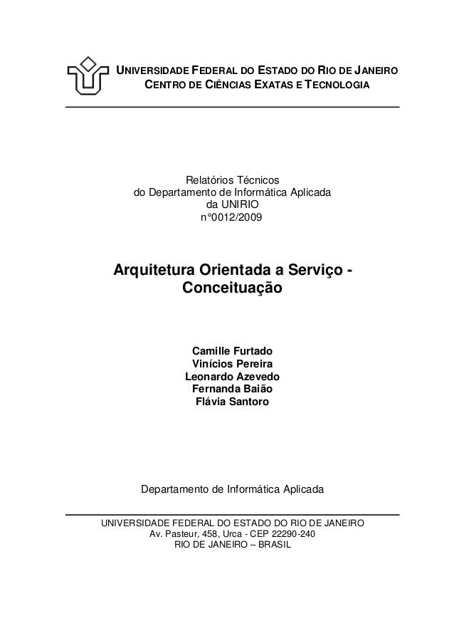 UNIVERSIDADE FEDERAL DO ESTADO DO RIO DE JANEIRO CENTRO DE CIÊNCIAS EXATAS E TECNOLOGIA Relatórios Técnicos do Departament...