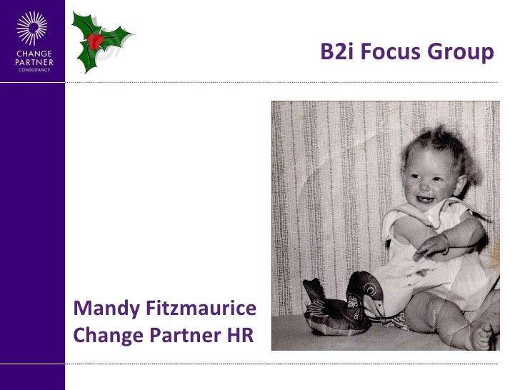 B2i Focus Group Mandy Fitzmaurice Change Partner HR