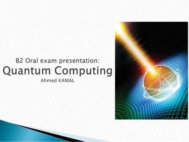    Introduction   Principles of quantum computing   Pros and cons of quantum computing   Availability of quantum techn...