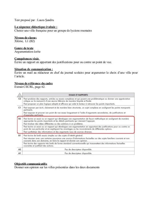 Test proposé par : Laura ŞandruLa séquence didactique évaluée :Choisir une ville française pour un groupe de lycéens rouma...