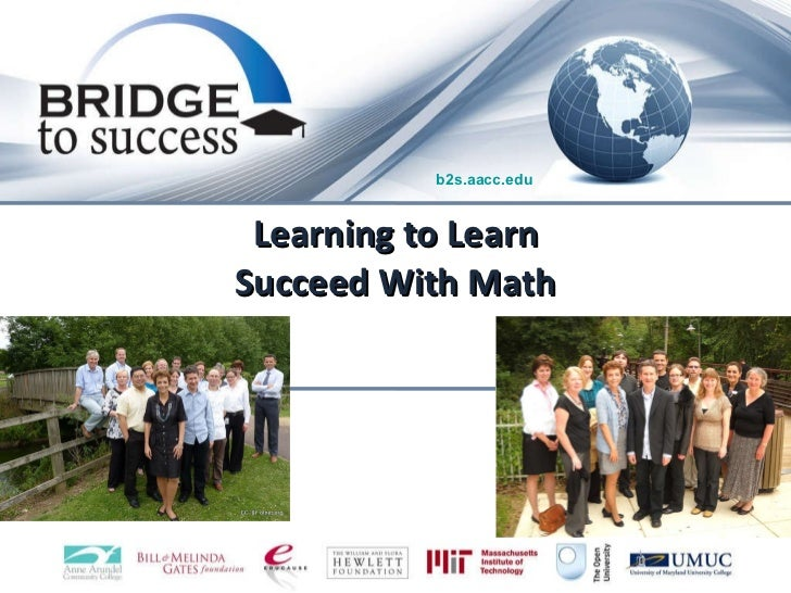 Learning to Learn Succeed With Math b2s.aacc.edu