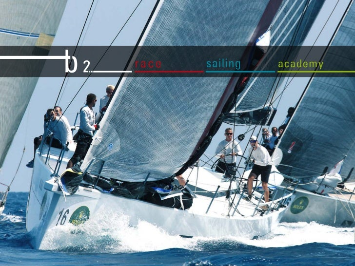 Be to sail…                           this is the true spirit                           of the b2 sailing team            ...