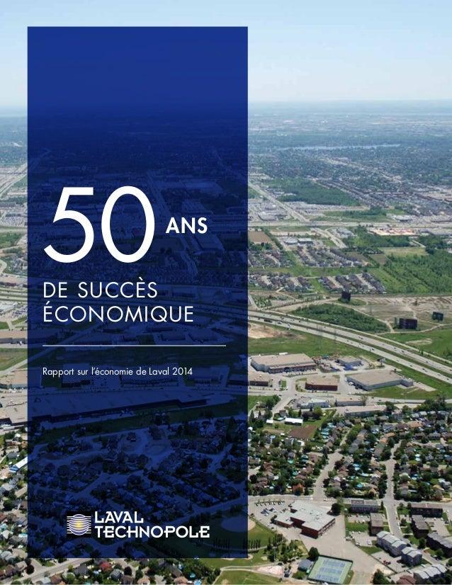 50ANS Rapport sur l'économie de Laval 2014 DE SUCCÈS ÉCONOMIQUE