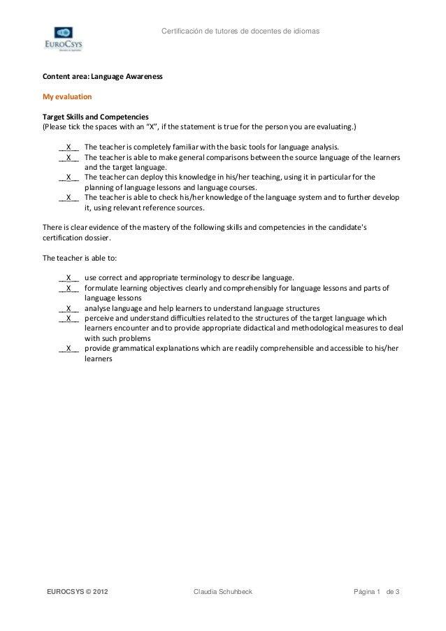 Certificación de tutores de docentes de idiomasContent area: Language AwarenessMy evaluationTarget Skills and Competencies...