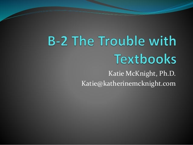 Katie McKnight, Ph.D. Katie@katherinemcknight.com
