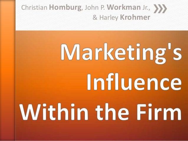 Christian Homburg, John P. Workman Jr., & Harley Krohmer