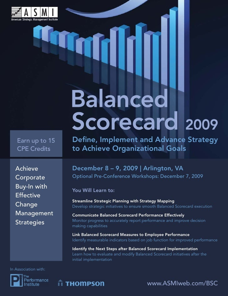 Balanced Scorecard 2009        Earn up to 15          Define, Implement and Advance Strategy    CPE Credits            to A...