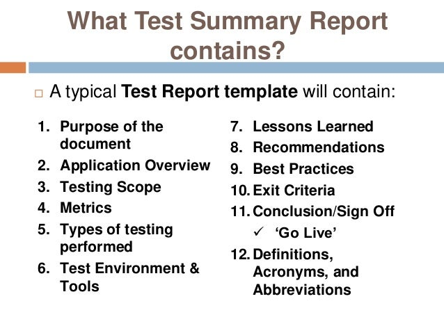 Good 14. What Test Summary Report ...