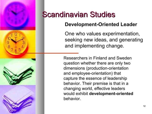 1212 Scandinavian StudiesScandinavian Studies Development-Oriented Leader One who values experimentation, seeking new idea...