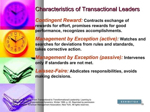 3333 Characteristics of Transactional LeadersCharacteristics of Transactional Leaders E X H I B I T 12–4 E X H I B I T 12–...