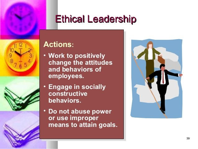 3939 Actions: • Work to positively change the attitudes and behaviors of employees. • Engage in socially constructive beha...