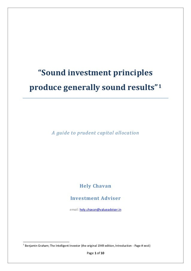"""Page 1 of 10 """"Sound investment principles produce generally sound results""""1 A guide to prudent capital allocation Hely Cha..."""