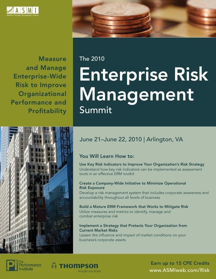 Measure     The 2010     and Manage  Enterprise-Wide  Risk to Improve                     Enterprise Risk   Organizational...