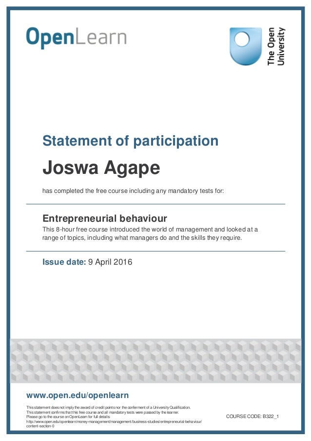 Statement of participation Joswa Agape has completed the free course including any mandatory tests for: Entrepreneurial be...