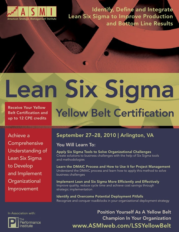 Identify, Define and Integrate         Lean Six Sigma Yellow Belt Certification                                     Lean Six...