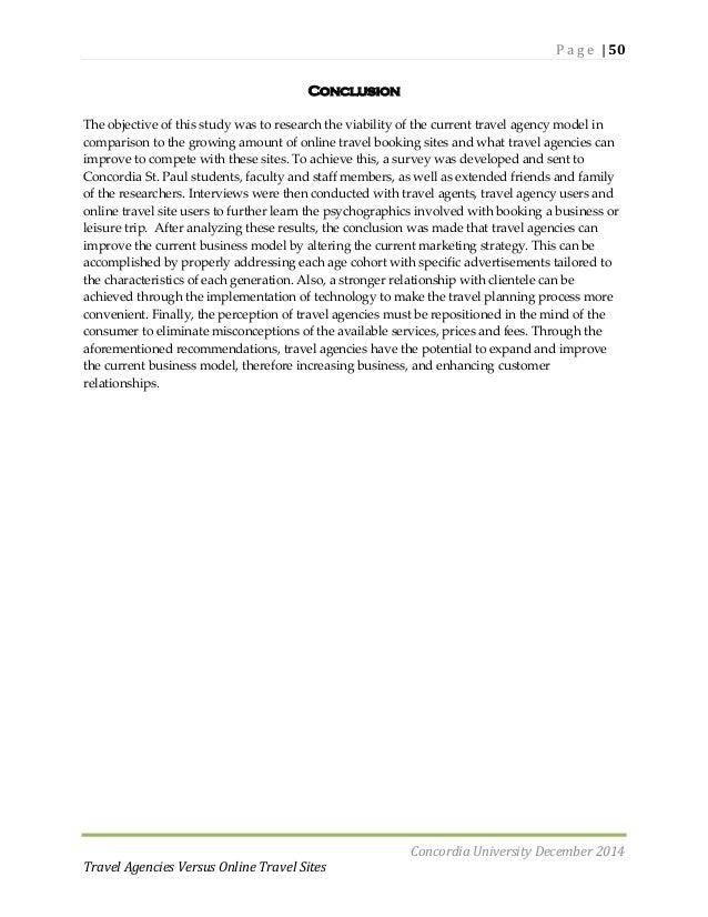 conclusion for online travel agency Using vb and mysql travel and tourism management  travel and tourism management it project ppt 74,898 views share like download  madhukar kumar , software engineer  the travel agency of the future david christensen english español português.