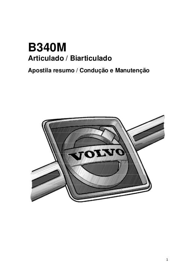 1 B340M Articulado / Biarticulado Apostila resumo / Condução e Manutenção