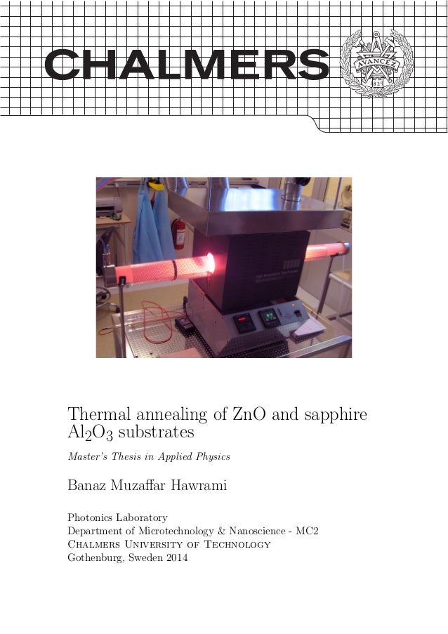 Thermal annealing of ZnO and sapphire Al2O3 substrates Master's Thesis in Applied Physics Banaz Muzaffar Hawrami Photonics ...