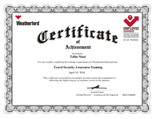 EC ID# TN229424 Awarded to Talha Niazi For successfully completing the training requirements for Weatherford International...