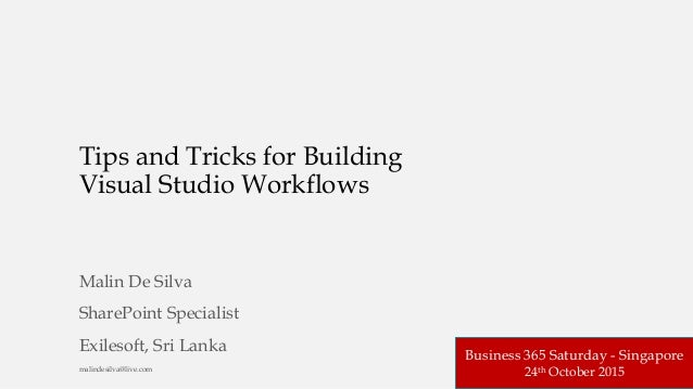 Tips and Tricks for Building Visual Studio Workflows